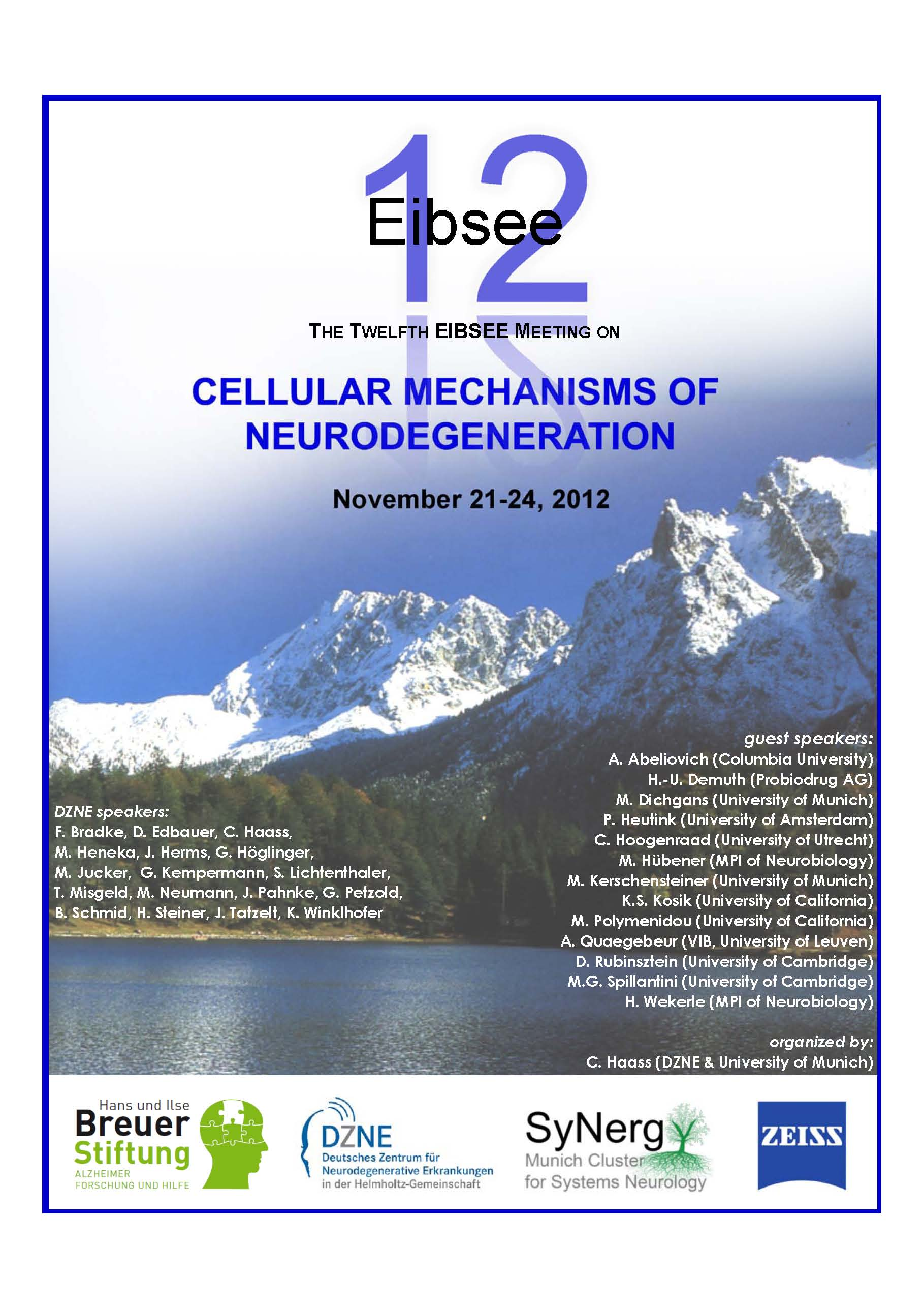 Impressions from Eibsee Meeting 2012